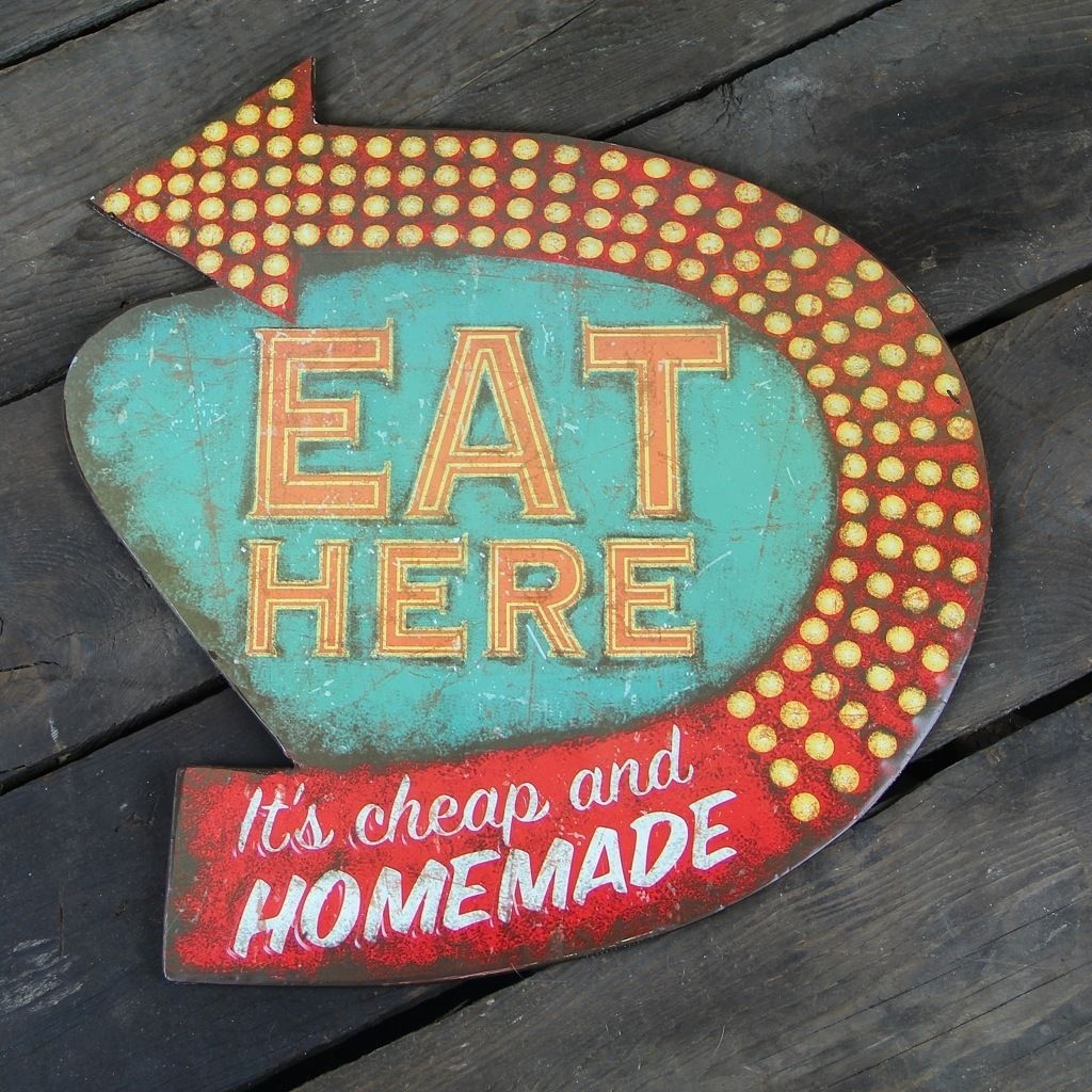 EAT HERE It's Cheap And Homemade Kitchen Wall Sign