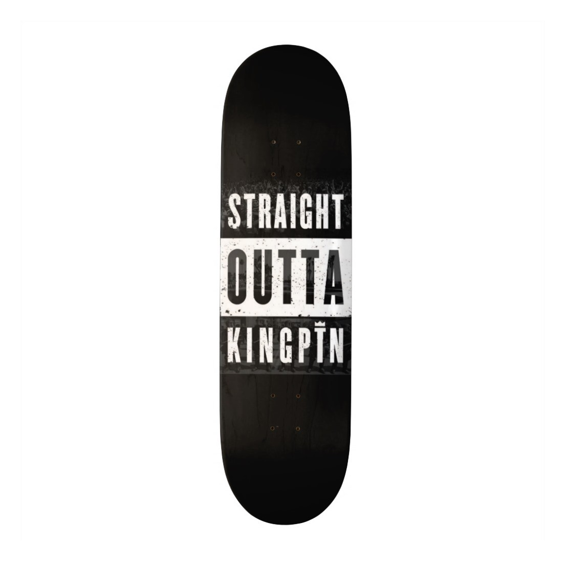 Kingpin Skate Supply Deck Straight Outta FREE GRIP FREE POST