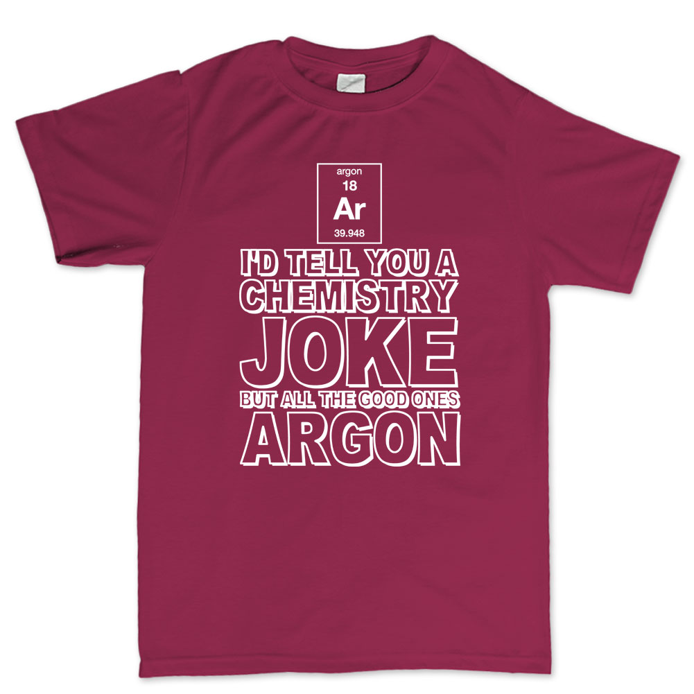 Chemistry Jokes Are Gone Argon Funny Geek Nerd T shirt - Funny Tee ...