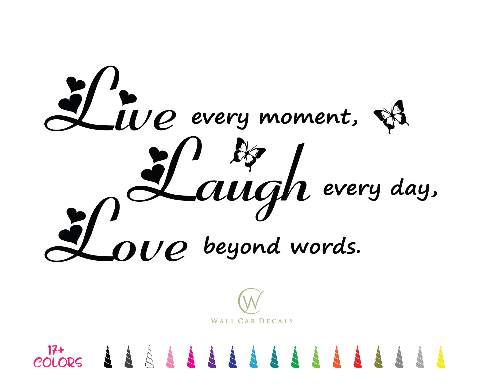 Live Every Moment Laugh Every Love Beyond Word Vinyl Decal Wall Quote Sticker