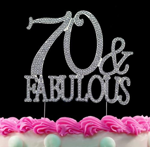 70 and Fabulous Silver Crystal Cake Toppers Bling 70th Birthday Cake