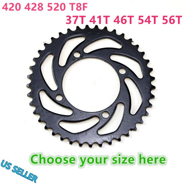 Details about 420 428 520 T8F Rear Sprocket 37T 41T 46T 54T 56T Chinese Pit  Dirt Bike Quad ATV