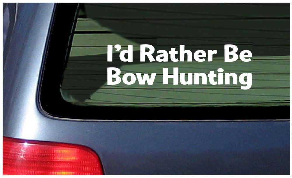 Id rather be bow hunting car window fun sticker archery game target arrow