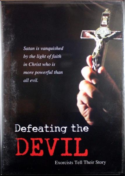 Defeating The Devil Exorcists Tell Their Story New Dvd Satan