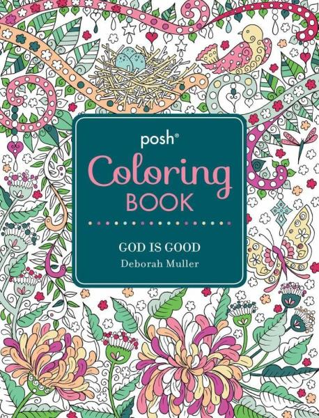 Details about Posh Adult Coloring Book: God Is Good