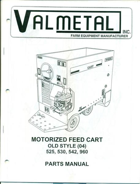 VALMETAL MOTORIZED FEED CART Old Style (04) PARTS MANUAL