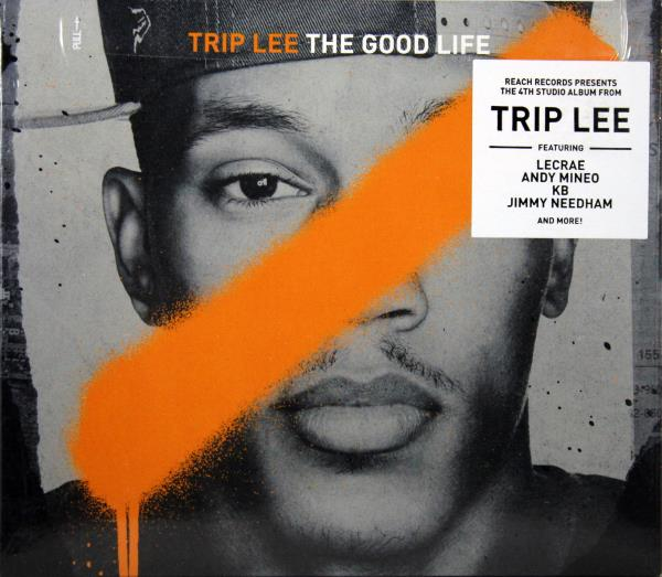 Details about Trip Lee The Good Life NEW CD Christian Hip Hop Feat Lecrae  Andy Mineo KB + More
